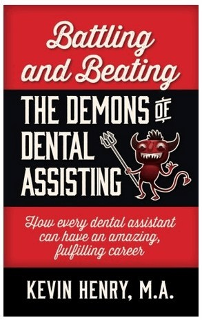 Battling and Beating the Demons of Dental Assisting book cover