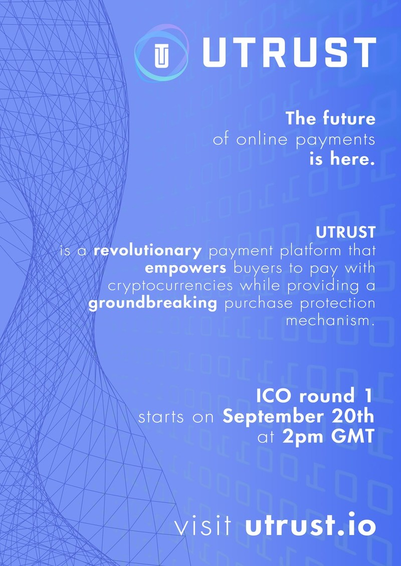 UTRUST. A Cryptocurrency Payment Platform