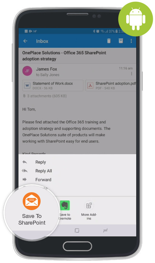 OnePlace Solutions has launched a new add-in for Microsoft Outlook on Android that enables Android users to seamlessly connect Outlook to Microsoft SharePoint.