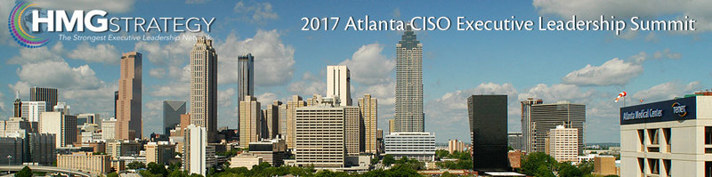 Register today for the 2017 Atlanta CISO Executive Leadership Summit! (PRNewsfoto/HMG Strategy)