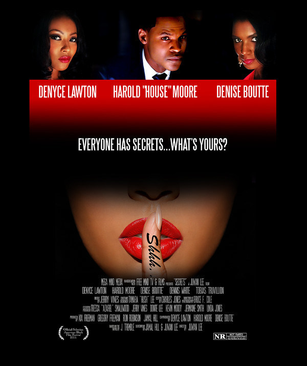 SECRETS movie airs on BET 9/16 8pm (EST) Executive Produced by  Washington DC area local who received a grant to fulfill dreams of becoming a film maker.
