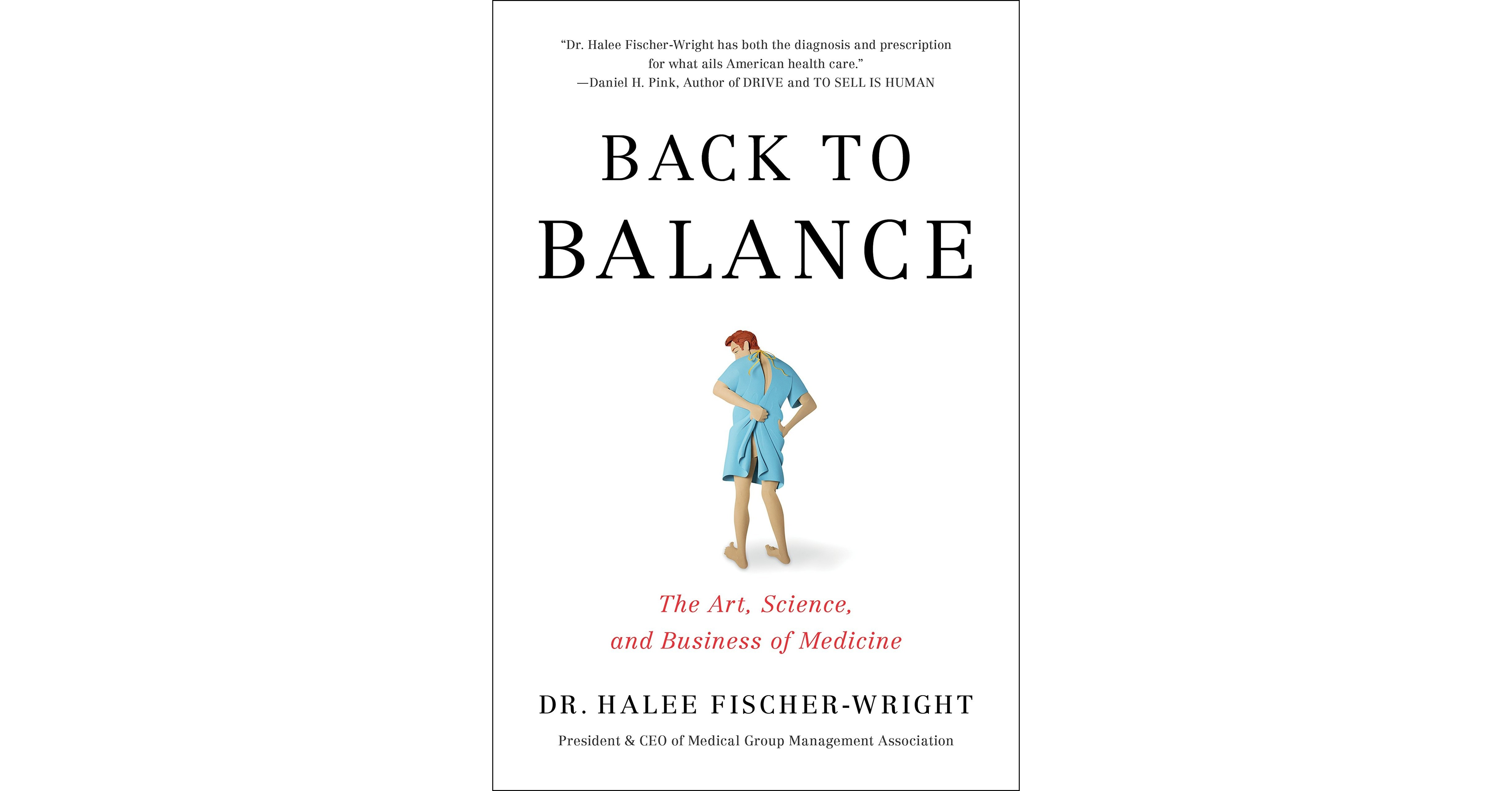 Dr. Halee Fischer-Wright, CEO Of Medical Group Management