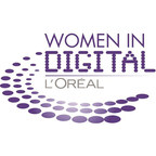 L'Oréal USA Announces the Sixth Annual Women in Digital NEXT Generation Award Finalists