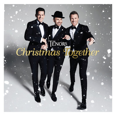 "The Tenors ""Christmas Together"" to be released October 13th (CNW Group/The Tenors)"