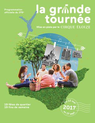 La Grande Tournée (Groupe CNW/Société des célébrations du 375e anniversaire de Montréal)