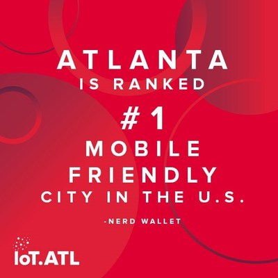 Atlanta is ranked #1 mobile friendly city in the U.S. - Nerd Wallet