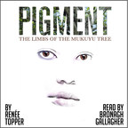 Story Matter Releases Audiobook of Award-Winning PIGMENT - Book 1, Read by Bronagh Gallagher, with Free eBook for Limited Time