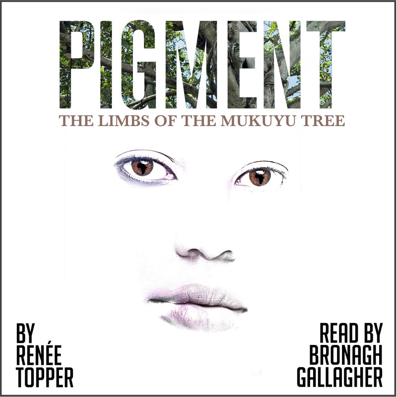 PIGMENT: The Limbs of the Mukuyu Tree Book 1 audiobook cover