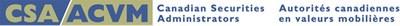 Autorités canadiennes en valeurs mobilières (Groupe CNW/Autorités canadiennes en valeurs mobilières)