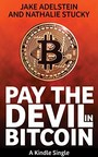 Pay the Devil in Bitcoin: The Creation of a Cryptocurrency and How Half a Billion Dollars of It Vanished From Japan