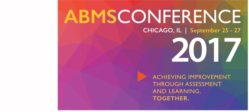 ABMS Conference 2017 Achieving Improvement Through Assessment and Learning. Together. will convene more than 400 experts from across the health care spectrum, merging Board Certification, quality improvement initiatives, assessment, and policy to improve patient care.