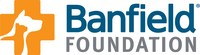Banfield Foundation is a nonprofit organization that believes all pets deserve access to veterinary care. The Banfield Foundation is committed to funding programs that enable veterinary care, provide disaster relief for pets and advance the science of veterinary medicine through innovation and education to make the world a better place for our pets.