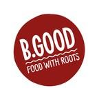 Farm-to-Table Restaurant B.GOOD Introduces