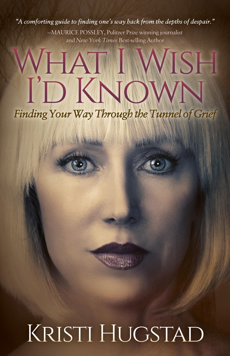 """New Grief Recovery Book, """"What I Wish I'd Known,"""" Helps Readers Overcome Their Grief"""