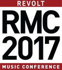 Unparalleled Lineup Of Industry Power Players Revealed For 2017 REVOLT Music Conference