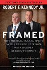 Robert F. Kennedy, Jr.'s New York Times Bestselling Book Framed Is Headed to TV as a Multi-Part Series with FX Productions