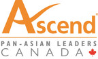 Ascend Canada is a non-profit organization with the mission to partner and progress with Canadian organizations to develop and advance pan-Asian talent. With more than 3,000 members and 14 corporate partners, Ascend Canada's objectives are to develop the full potential of our members by leveraging our networks and providing programs and events that inspire, as well as educate. (CNW Group/Ascend Canada)