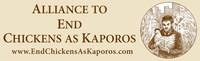 The Alliance to End Chickens as Kaporos is an association of groups and individuals who seek to replace the use of chickens in Kaporos ceremonies with money or other non-animal symbols of atonement. The Alliance does not oppose Kaporos per se, only the cruel and unnecessary use of chickens in the ceremony. https://endchickensaskaporos.com/ (PRNewsfoto/United Poultry Concerns)