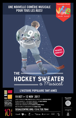 The Hockey Sweater : A musical (Groupe CNW/Société des célébrations du 375e anniversaire de Montréal)