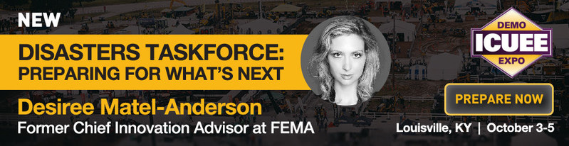 As natural disasters grow in frequency and severity, how can local government entities, organizations and even your family prepare? Former Chief Innovation Advisor at FEMA, Desi Matel-Anderson will share insights at ICUEE, The Demo Expo, Oct. 3 in Louisville, KY.
