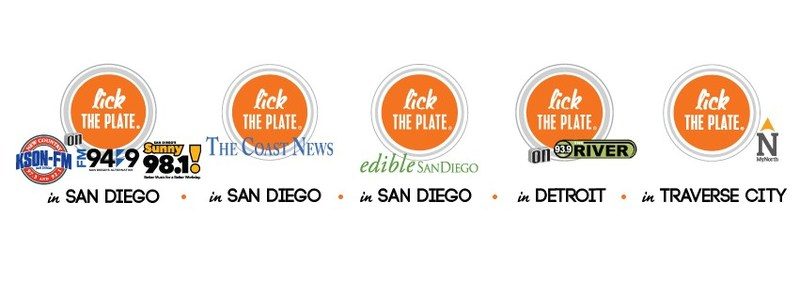 Lick the Plate is now in San Diego, California, Detroit, Michigan, Windsor, Ontario and Traverse City, Michigan