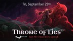 Throne of Lies, the Highly Anticipated Online Game of Deceit, Launches on Steam
