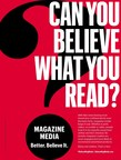 MPA - The Association of Magazine Media Launches Industry-Wide Advertising Campaign Emphasizing Credibility And Trust
