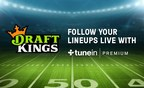 DraftKings Advances Footprint in Streaming Space With TuneIn Partnership