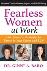 Author of Fearless Women at Work Says Women Need to Bring Feminine Energy to Work