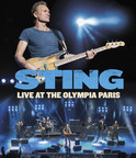 Sting: Live At The Olympia Paris Live DVD, Blu-Ray And Digital Concert Film To Be Released November 10