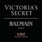 Victoria's Secret And Balmain Paris Announce Exclusive Collection To Be Available On November 29th