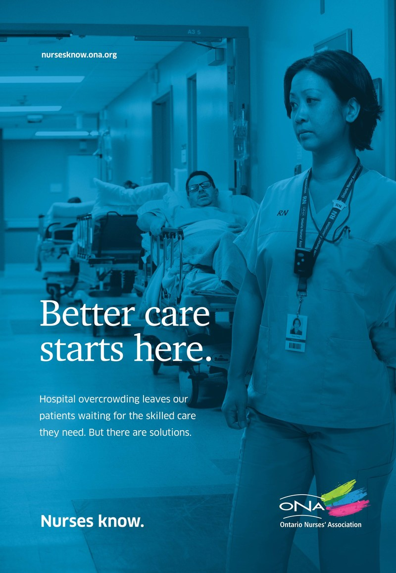 Ontario's overcapacity hospitals are one focus of ONA's new ad campaign, Better Care Starts Here. (CNW Group/Ontario Nurses' Association)