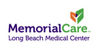 MemorialCare Long Beach Medical Center Recognized as World's Best Hospital by Newsweek for Third Year in a Row
