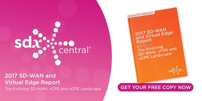 SDxCentral Releases Updated 2017 SD-WAN and Virtual Edge Report covering SD-WAN, vCPE and uCPE solutions.