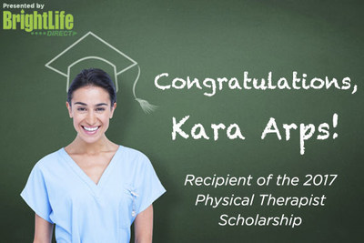 Congratulations to the recipient of the 2017 BrightLife Direct Physical Therapist Scholarship, Kara Arps!