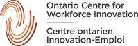 Centre ontarien Innovation-Emploi (Groupe CNW/Ontario Centre for Workforce Innovation)