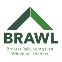B.R.A.W.L. Brokers Rallying Against Whole-tail Lenders