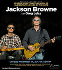 Jackson Browne Announces Benefit Concert To Support Seaside's Martin Luther King, Jr. Elementary School Of The Arts On Tuesday, November 14, 2017 At The Sunset Center