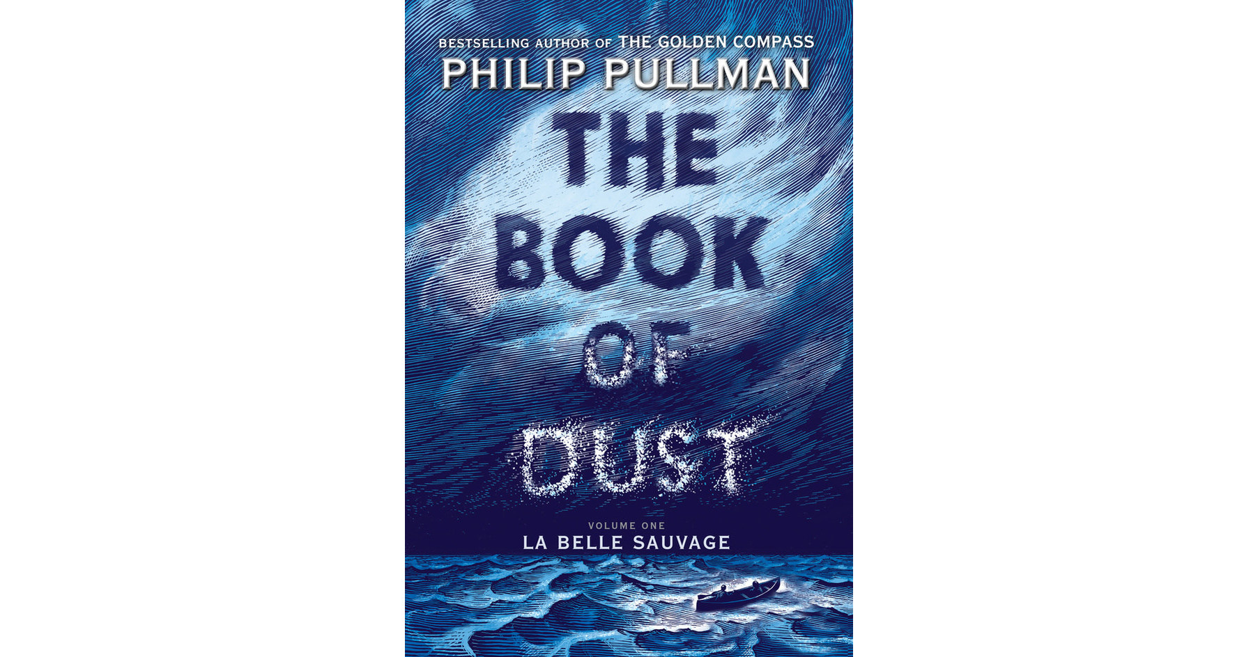 Philip Pullman S The Book Of Dust La Belle Sauvage To Launch October 19 With Global Campaign