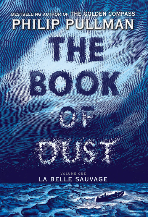 Philip Pullman's THE BOOK OF DUST, On sale 10/19/17!
