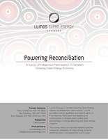 Powering Reconciliation: A Survey of Indigenous Participation in Canada's Growing Clean Energy Economy (CNW Group/Lumos Energy)