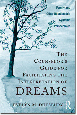 Textbook to Train Students and Practicing Therapists on How to Facilitate the Dreamer's Interpretation of His or Her Own Dreams Wins Book Excellence Award in the Categor