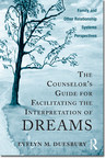 Textbook to Train Students and Practicing Therapists on How to Facilitate the Dreamer's Interpretation of His or Her Own Dreams Wins Book Excellence Award in the Category of Relationships