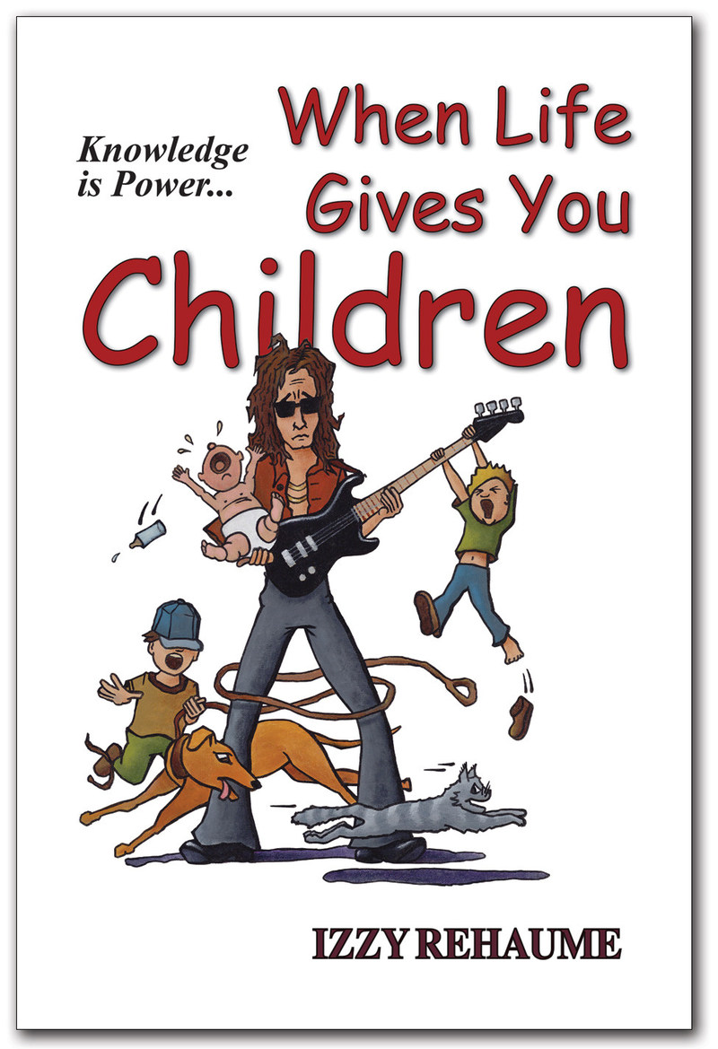 """New Single Parenting Humor Book Shows How to Navigate """"When Life Gives You Children!"""""""
