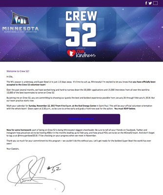 Volunteers accepted to Crew 52 received an email today from Team Captain Chad Greenway welcoming them to the roster.