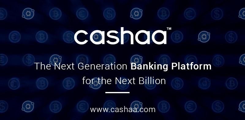 The new banking platform for the next billion (PRNewsfoto/Cashaa)