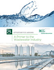 Brown Gibbons Lang & Company:  Wastewater Seeing Growth, Capital Inflows