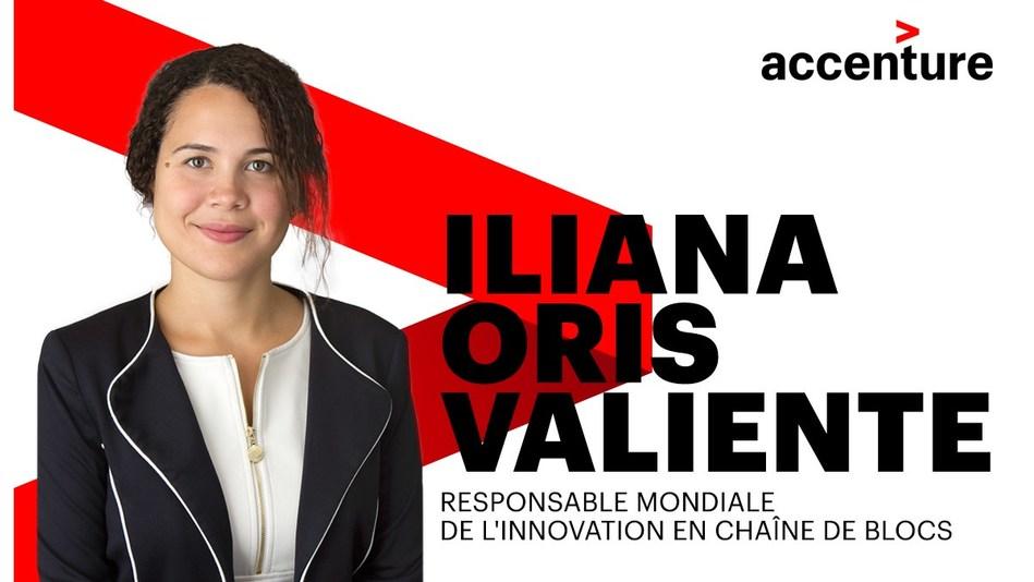Accenture a nommé madame Iliana Oris Valiente au titre de responsable mondiale de l'innovation en chaîne de blocs pour le groupe de technologie émergente de l'entreprise. (Groupe CNW/Accenture)