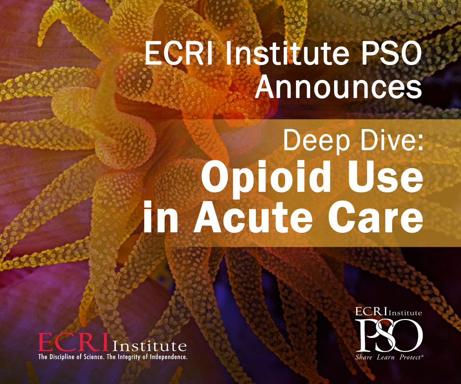 The opioid epidemic is clearly one of the top public health concerns in the country. Now, a more detailed picture of the risks related to opioid use in acute care is emerging, based on in-depth analysis of 7,218 events reported to ECRI Institute Patient Safety Organization (PSO). ECRI Institute PSO, widely considered the largest federally certified PSO, today announces its findings in a new study, Deep Dive™: Opioid Use in Acute Care. Free download at www.ecri.org/opioids.