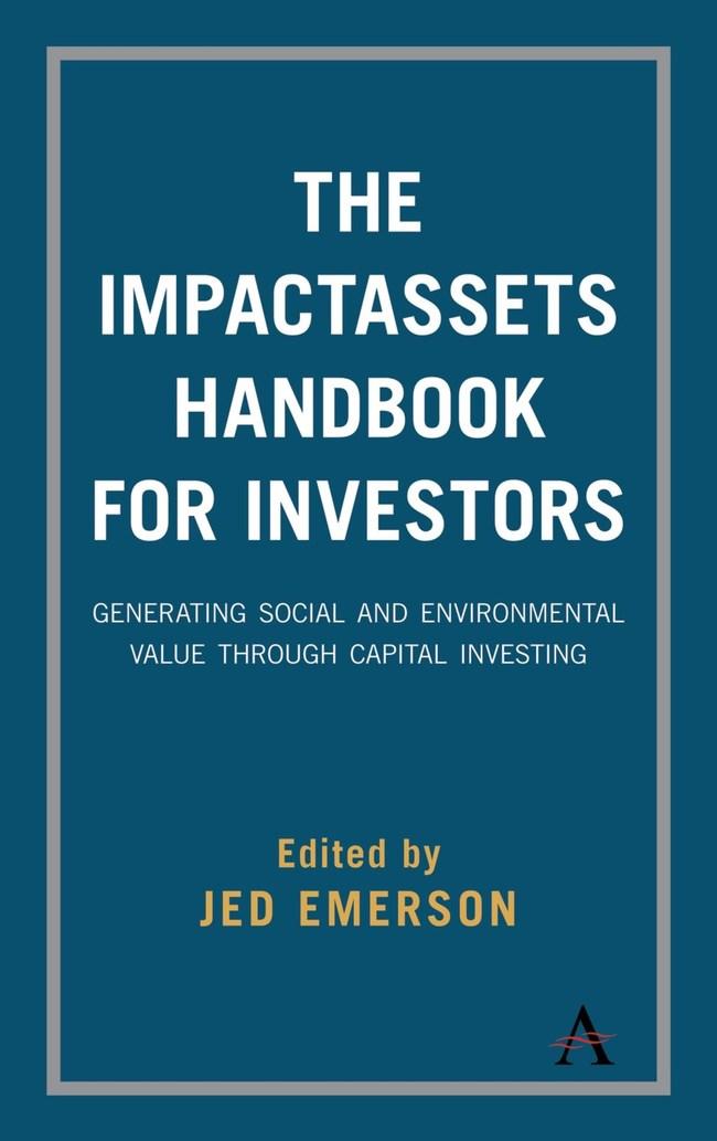 The ImpactAssets Handbook for Investors